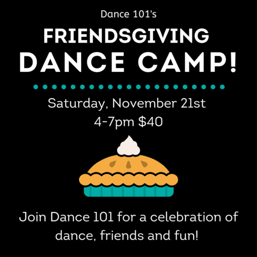 Friendsgiving Dance Camp